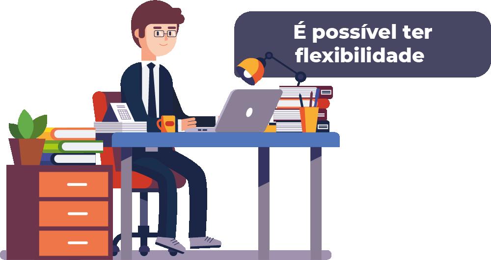 Flexibilidade de horários